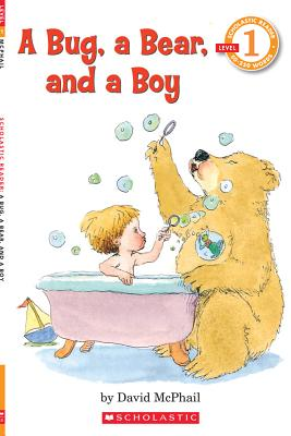 A Bug, a Bear, and a Boy By McPhail, David
